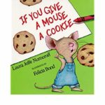 If you give a mouse a cookie - review