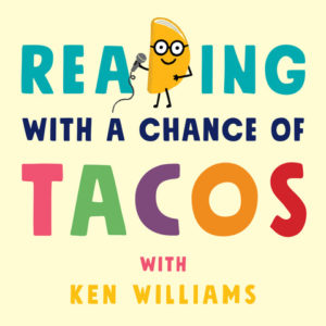 Reading with a chance of Tacos podcast logo