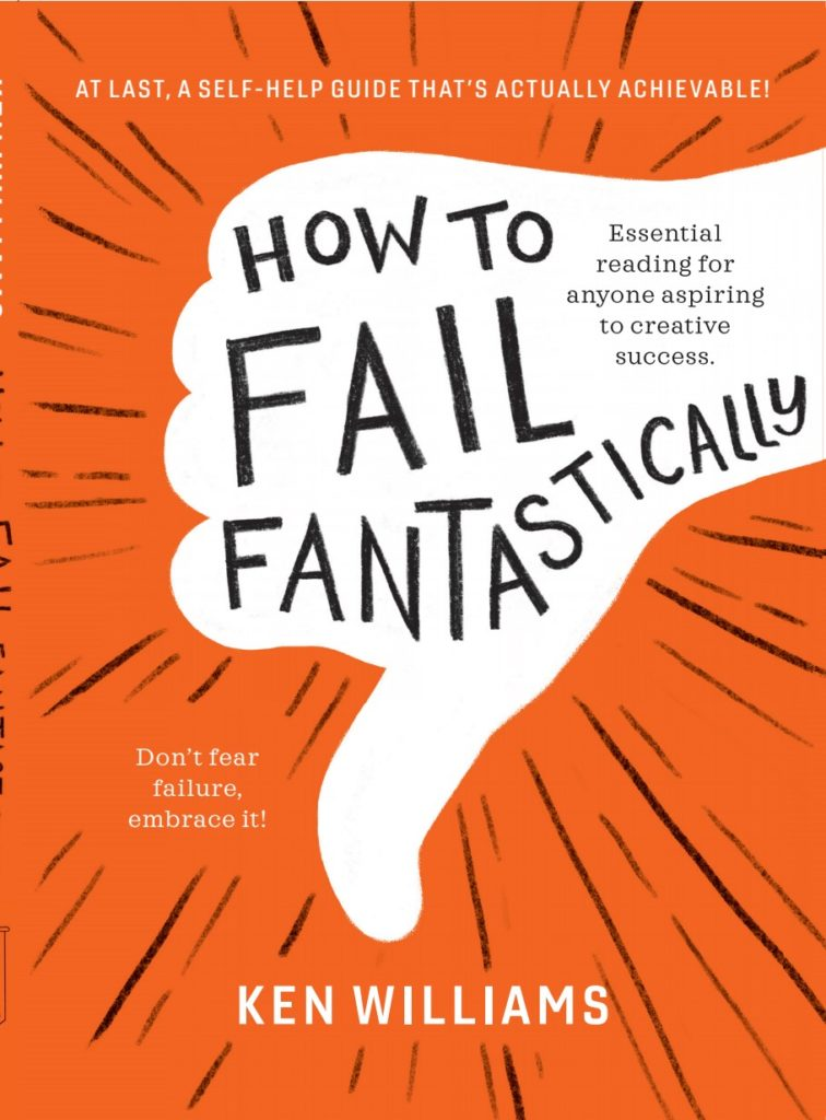 How to Fail Fantastically