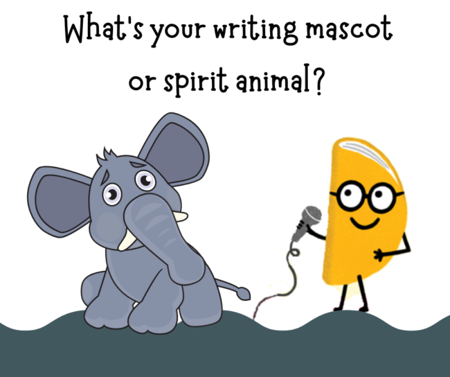 What's your writing mascot or spirit animal